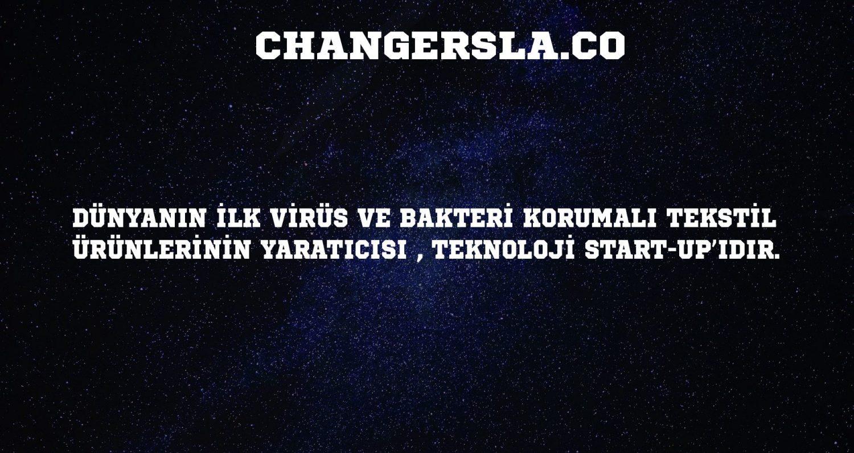 CHANGERSLA TÜRKİYENİN İLK VİRÜS BAKTERİ